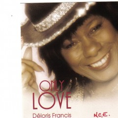Only Love  Deloris Francis album booklet